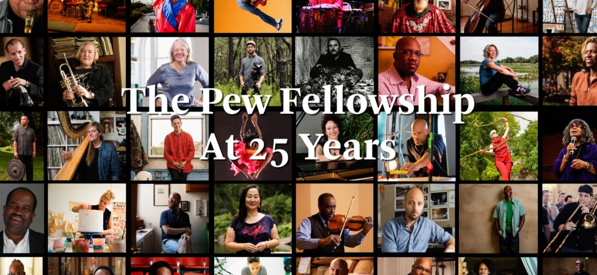 Pew Fellowship 25th Anniversary Video – Pew Center For Arts & Heritage