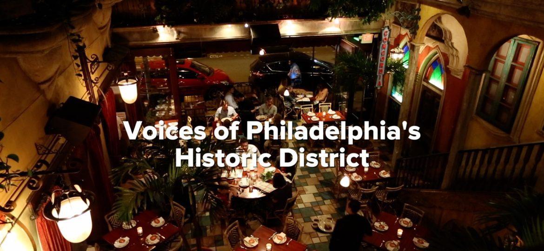 Voices of Philadelphia's Historic District – Visit Philadelphia
