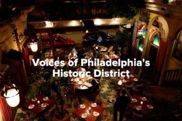 VisitPhilly_HistoricDistrictVoices